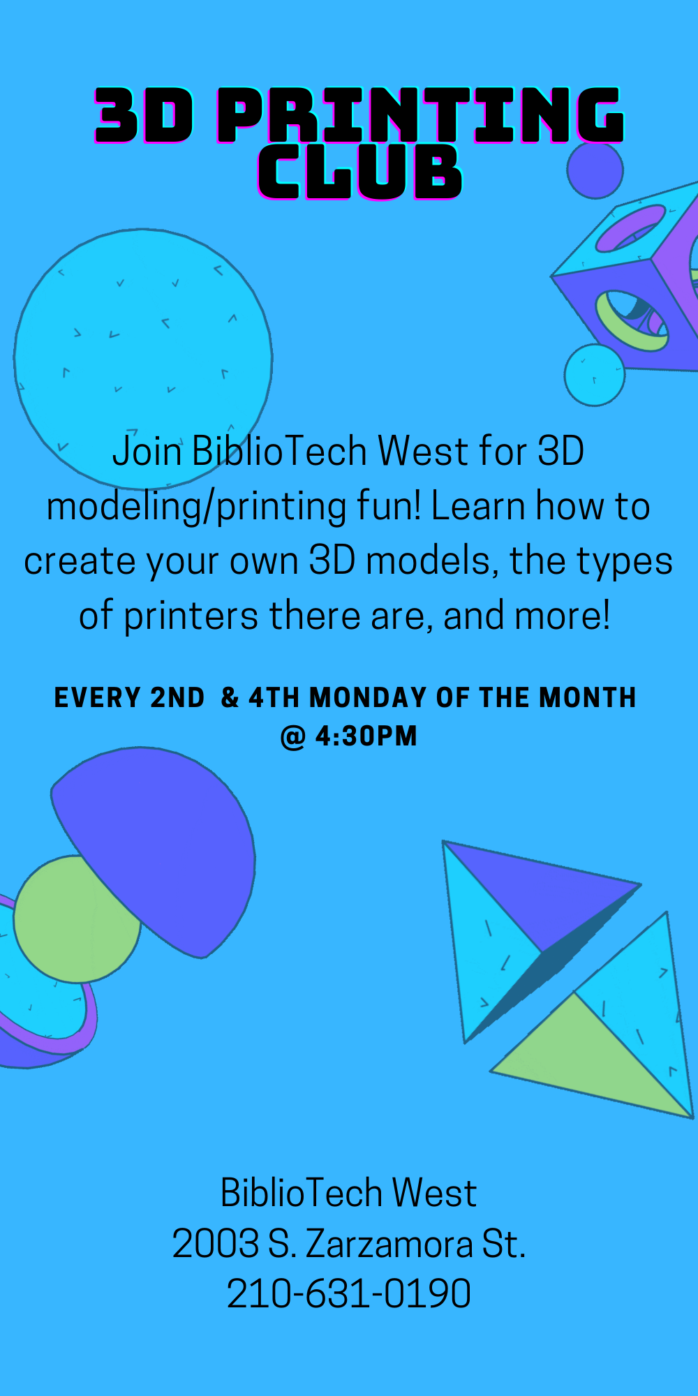 3D Printing Club - West Branch