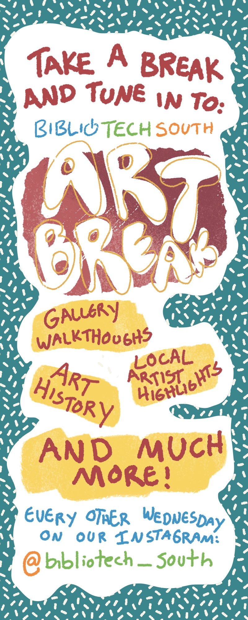 Art Break - South Branch