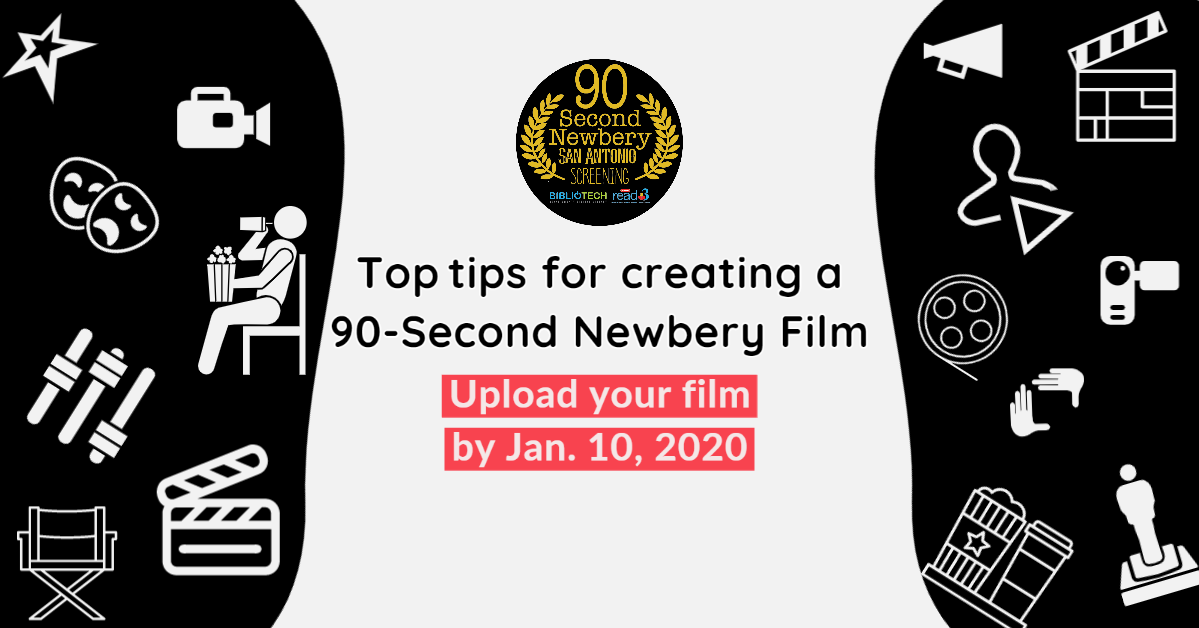 Tips for Creating a 90-Second Newbery Film