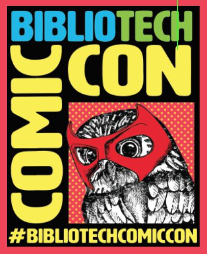 Join us for #BiblioTechComicCon on Saturday!