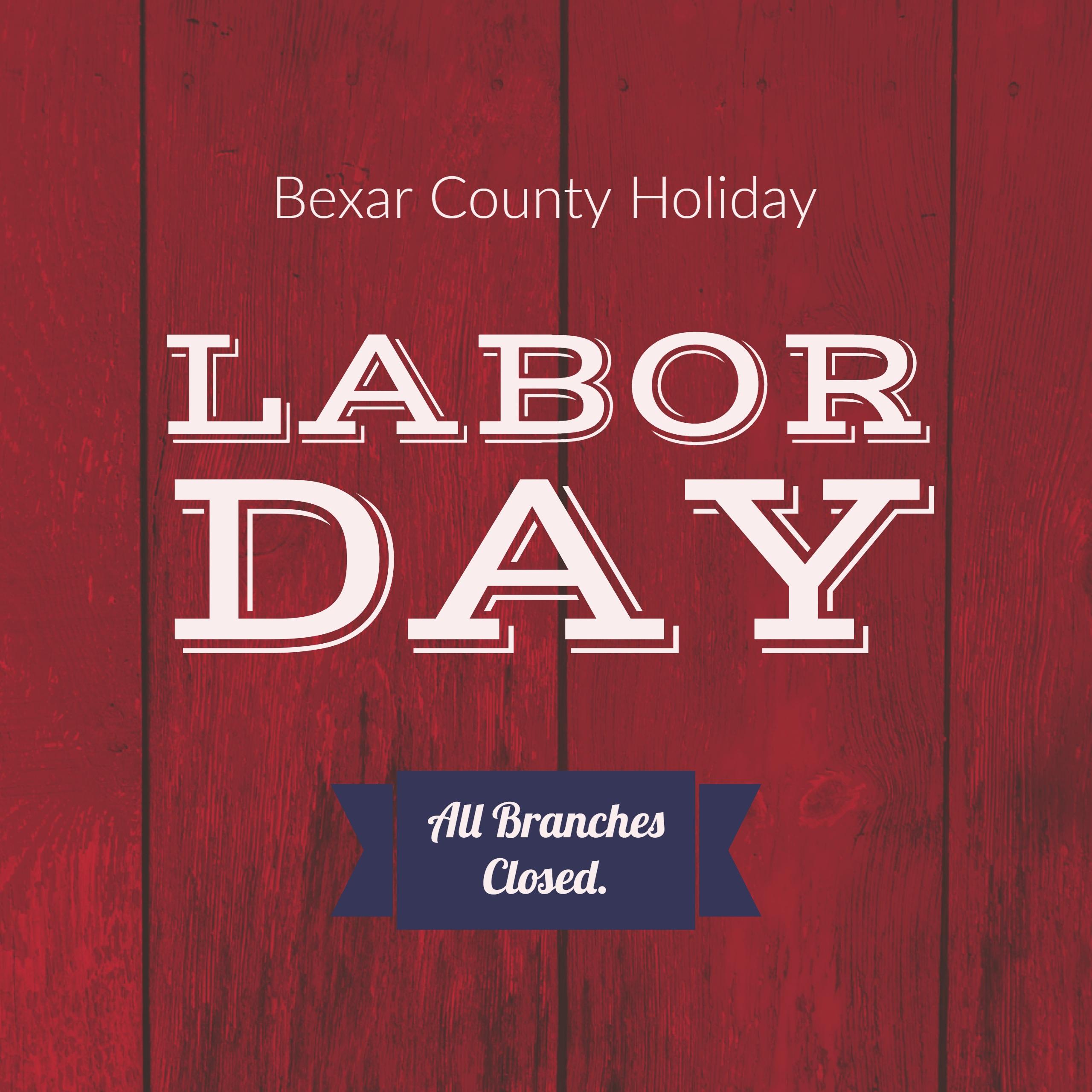 Labor Day Closure Message