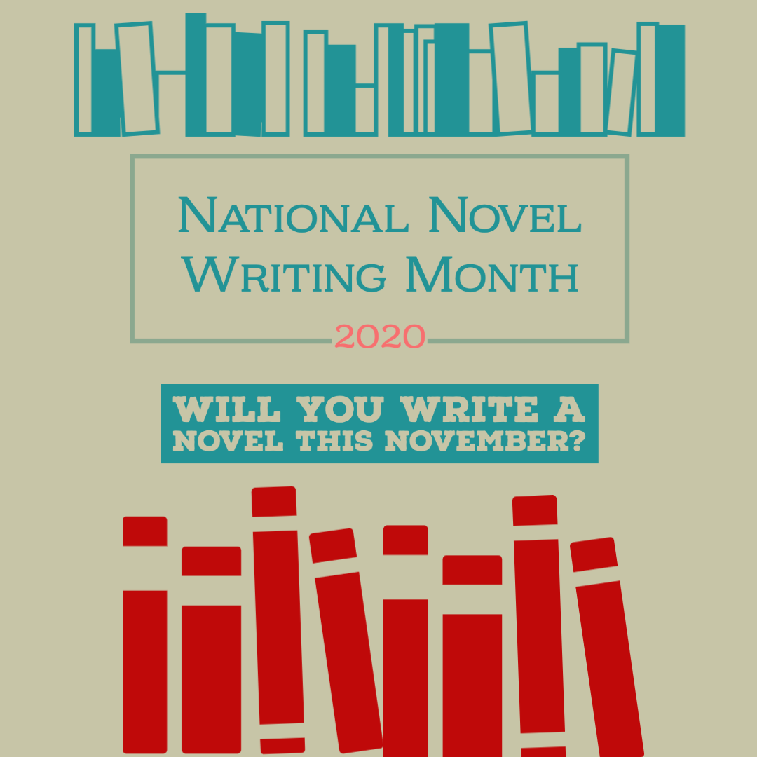 National Novel Writing Month 2020 - Will you write a novel this November?
