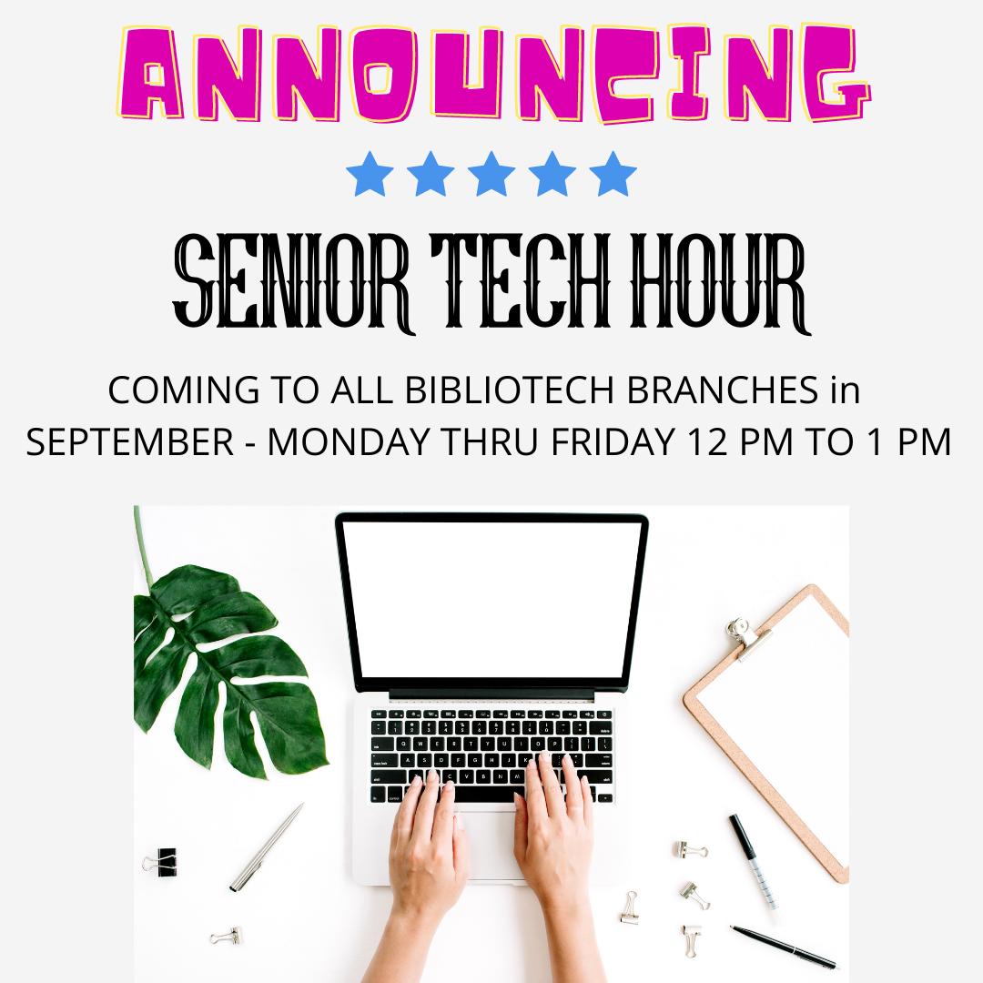 Senior Tech Hour - All Branches