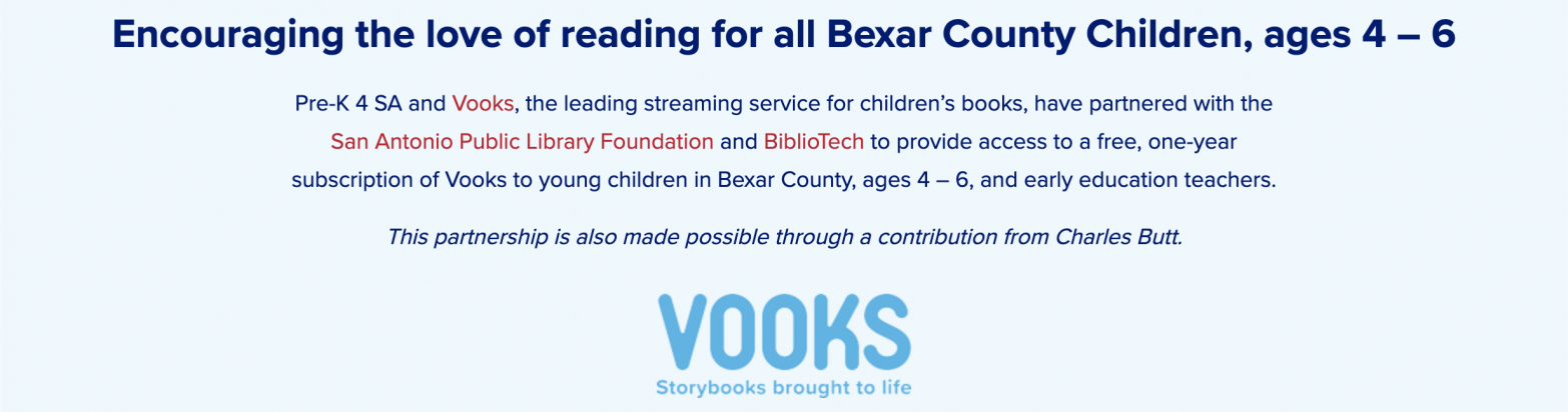 Sign up for Vooks, which offers digital storybooks to young children in Bexar County, ages 4 – 6
