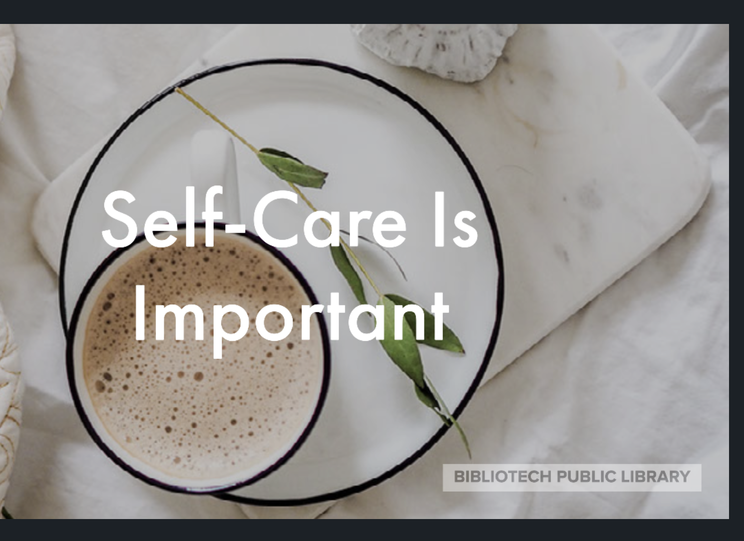 Self-care is important