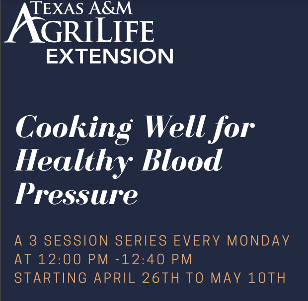 Texas A&M AgriLife presents Cooking for Healthy Blood Pressure