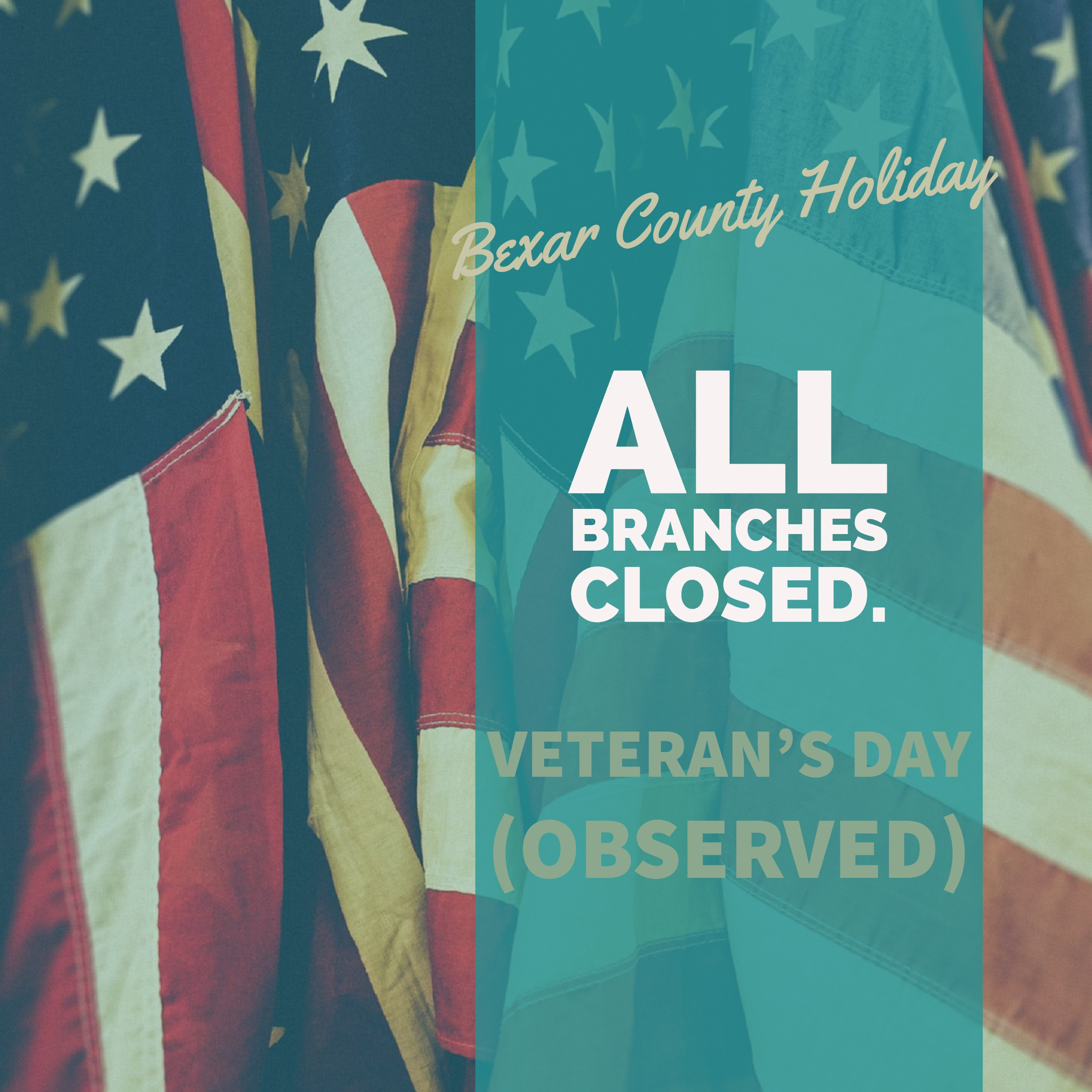 Veteran's Day Closure Message