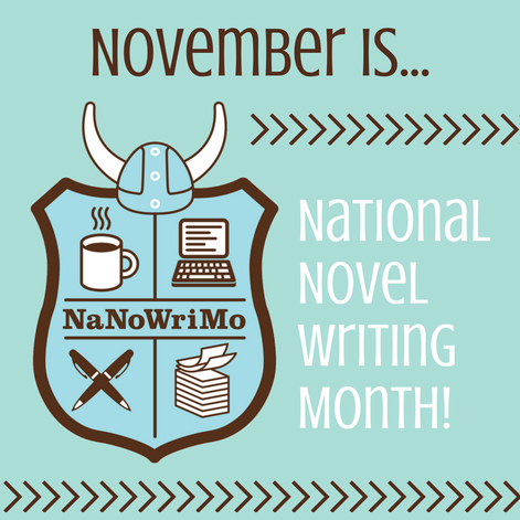 November is National Novel Writing Month (NaNoWriMo)