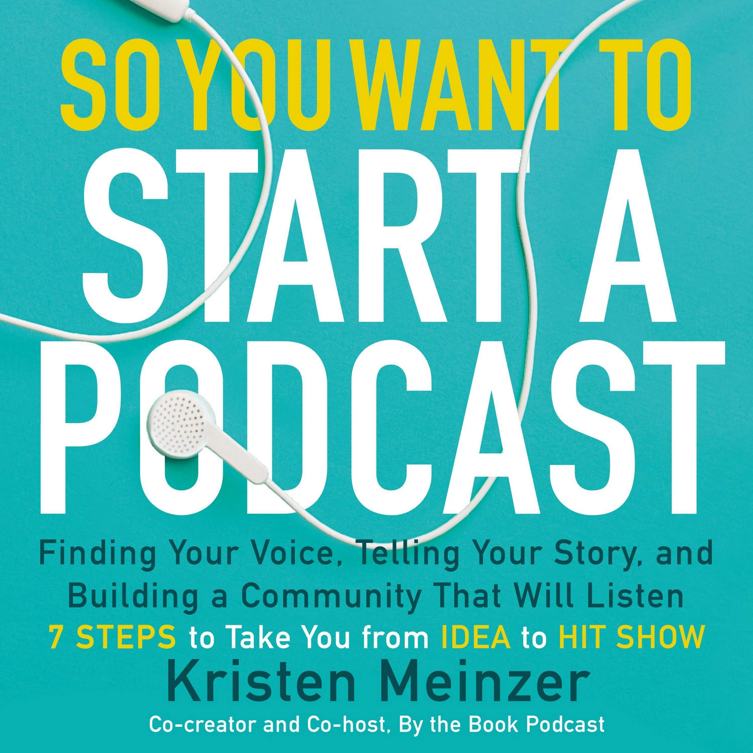Cover of So You Want to Start a Podcast