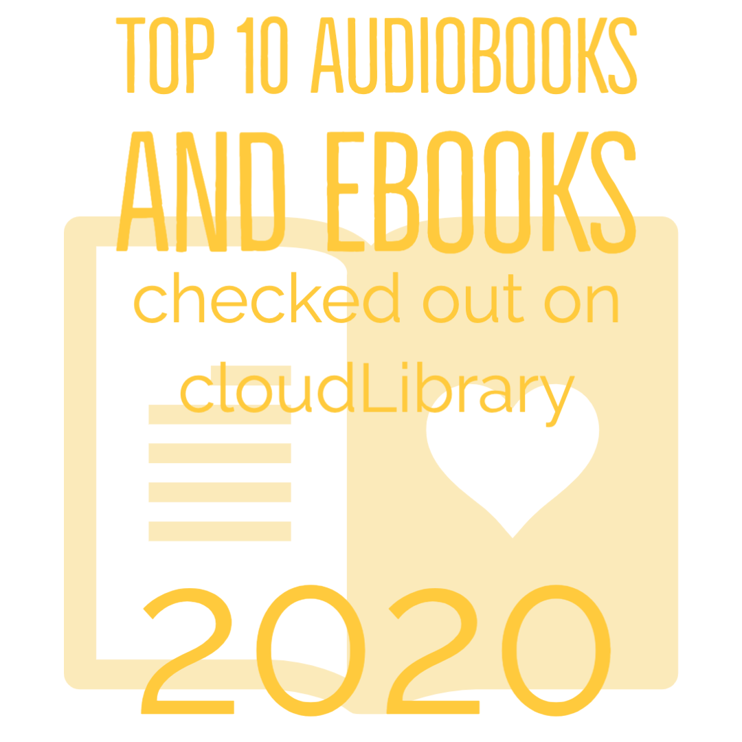 Top 10 Audiobooks and Ebooks checked out from cloudLibrary