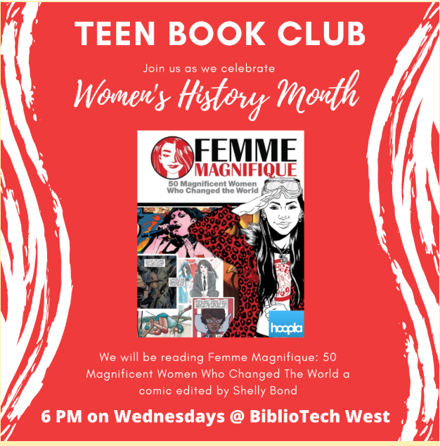 We're celebrating Women's History Month at our BiblioTech West Teen Book Club this month!